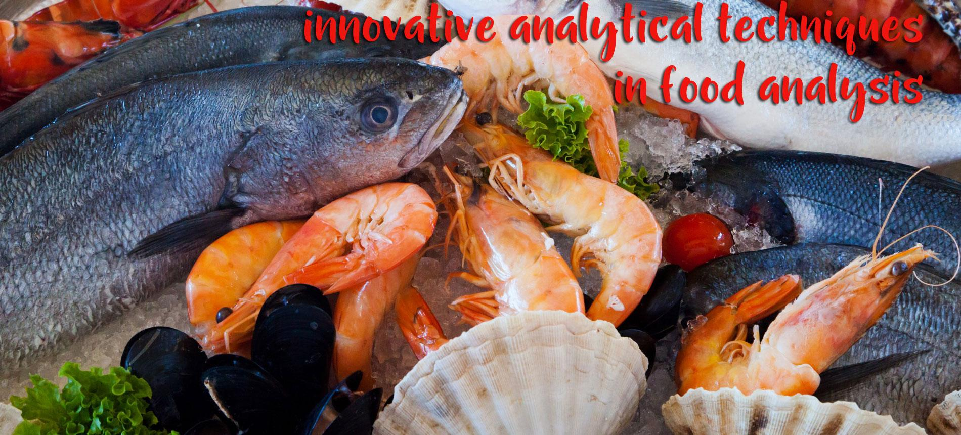 INNOVATIVE ANALYTICAL TECHNIQUES IN FOOD ANALYSIS